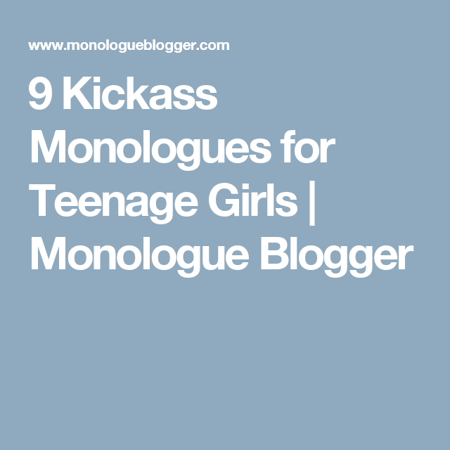 teens monologues easy for