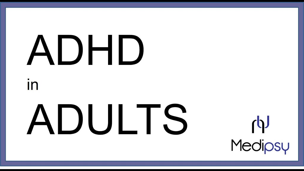 adult attention deficit montreal disorder