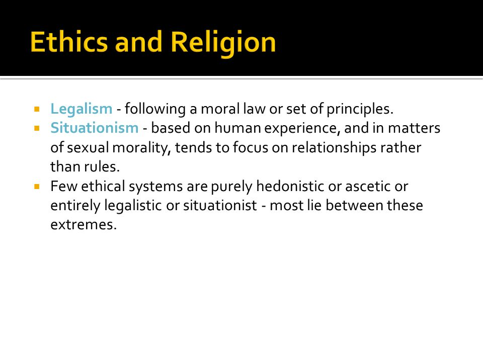 morality sexual ethics situation and