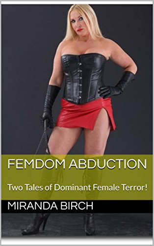 fiction femdom abduction
